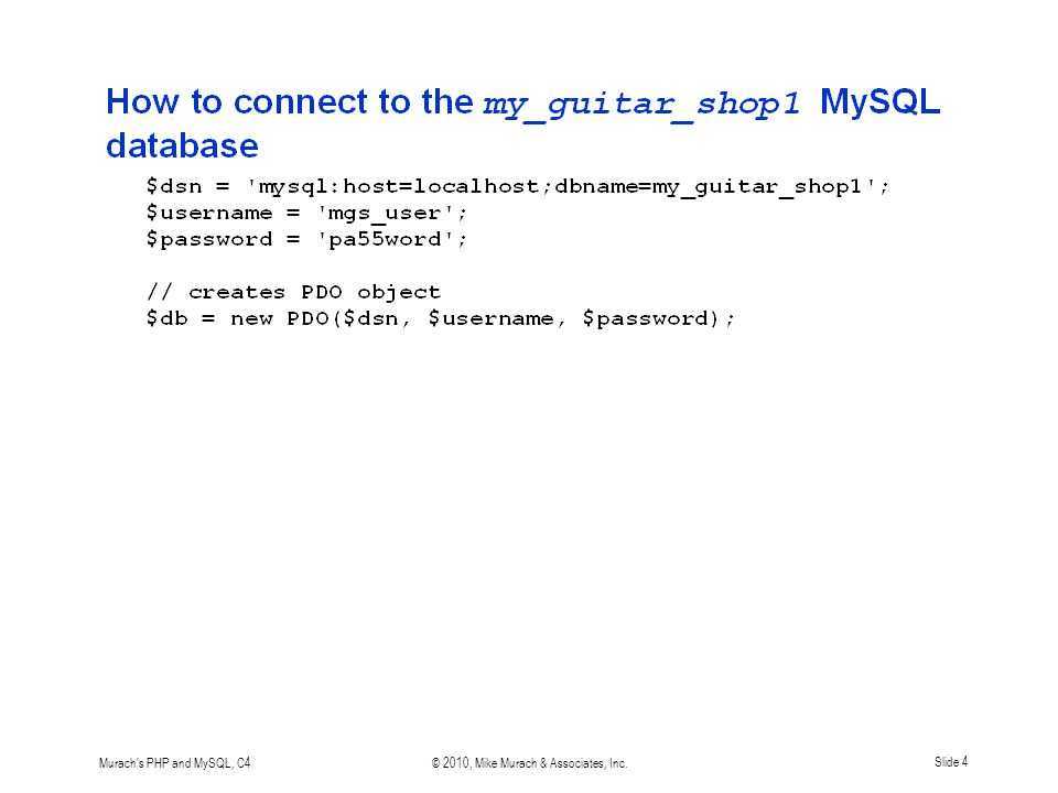 Murach s PHP and MySQL, C4© 2010, Mike Murach & Associates, Inc.Slide 15