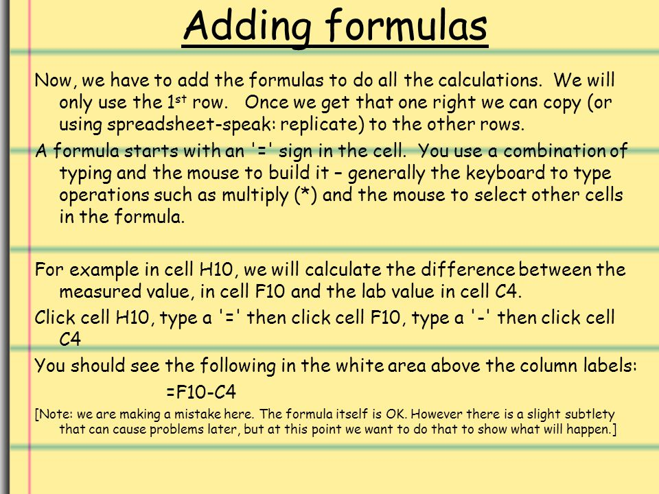 Adding formulas Now, we have to add the formulas to do all the calculations.