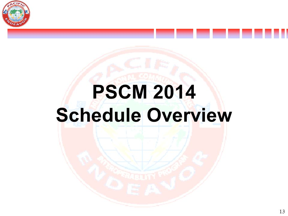 13 PSCM 2014 Schedule Overview