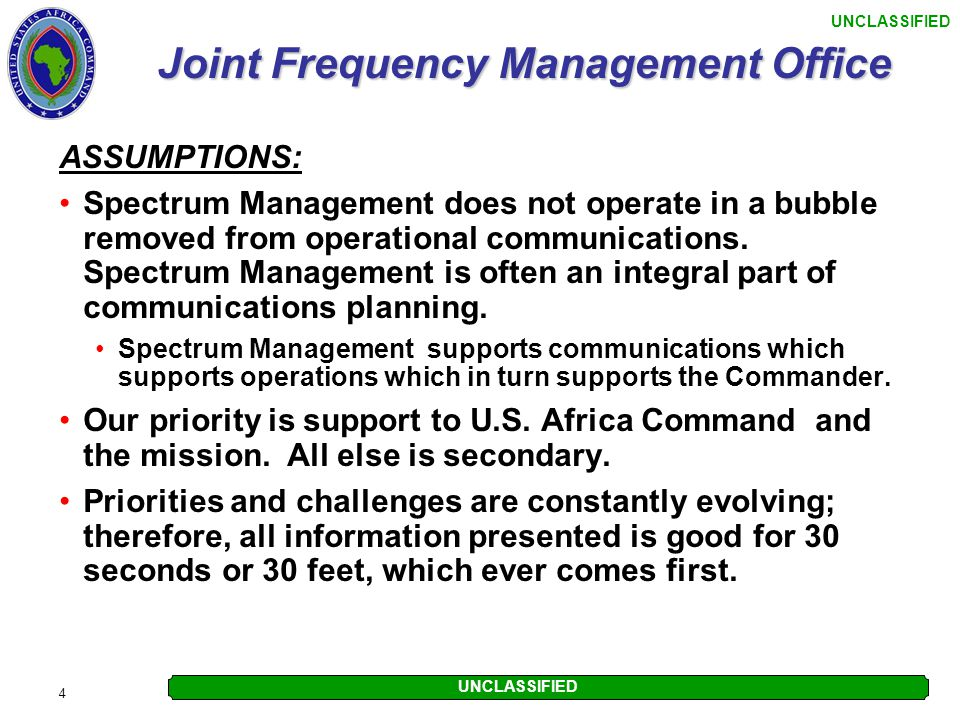 UNCLASSIFIED 15 Joint Frequency Management Office WAY AHEAD CONT.
