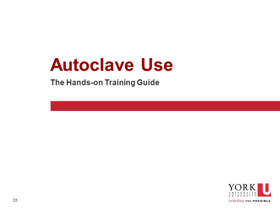 25 Autoclave Use The Hands-on Training Guide