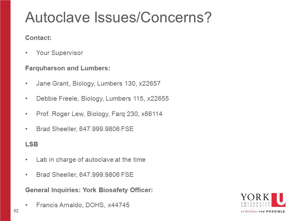 52 Autoclave Issues/Concerns.