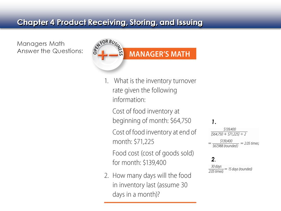 Chapter 4 Product Receiving, Storing, and Issuing Managers Math Answer the Questions: 1. 2. 2.