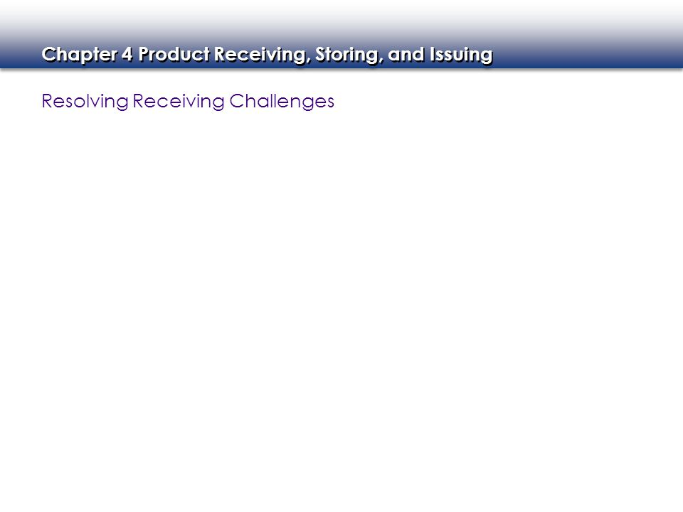 Chapter 4 Product Receiving, Storing, and Issuing - Summary 2.