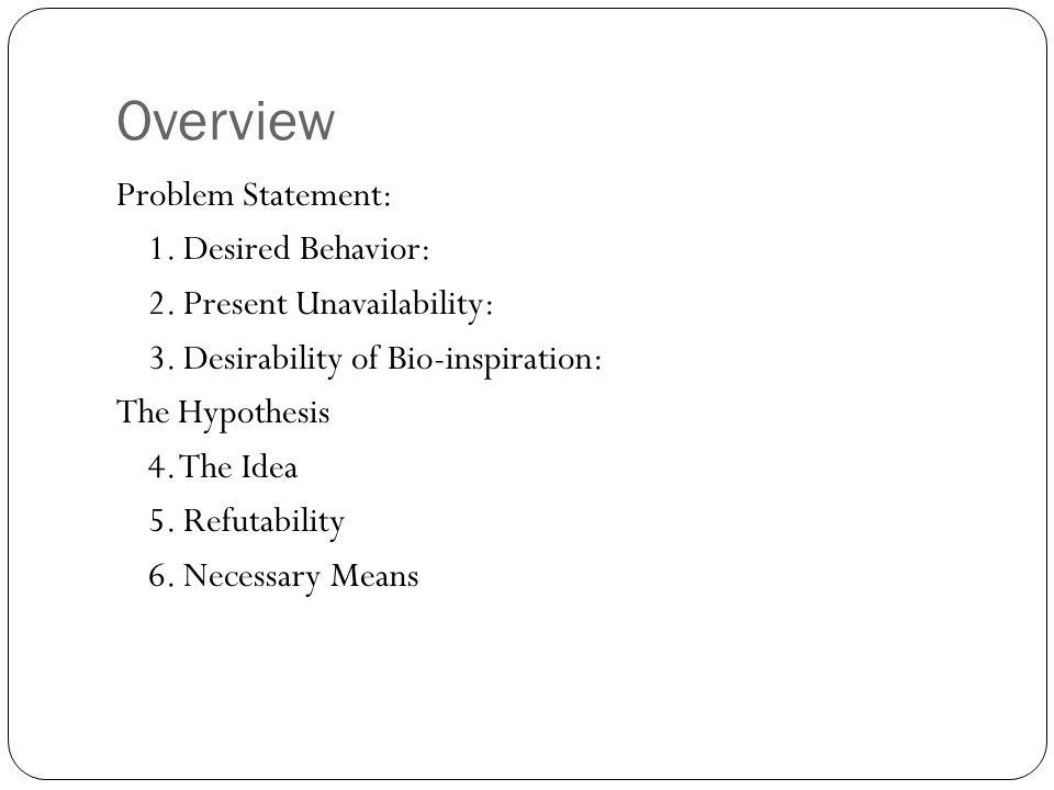 Overview Problem Statement: 1.Desired Behavior: 2.