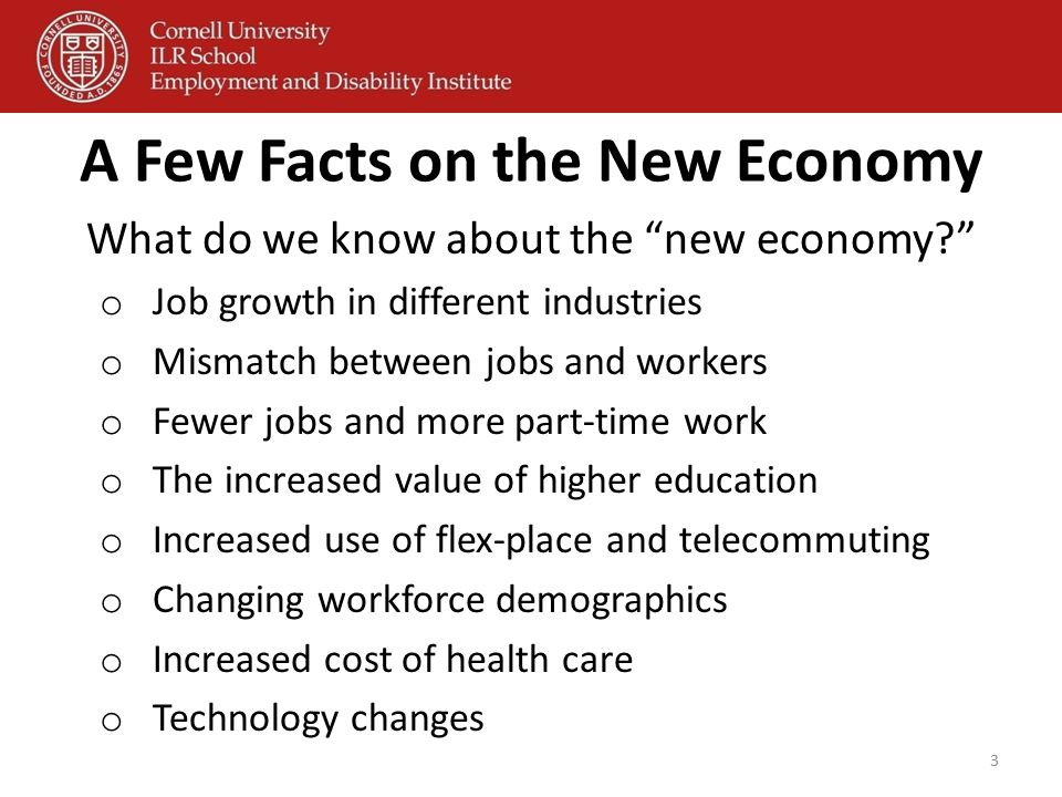"A Few Facts on the New Economy What do we know about the ""new economy?"" o Job growth in different industries o Mismatch between jobs and workers o Few"