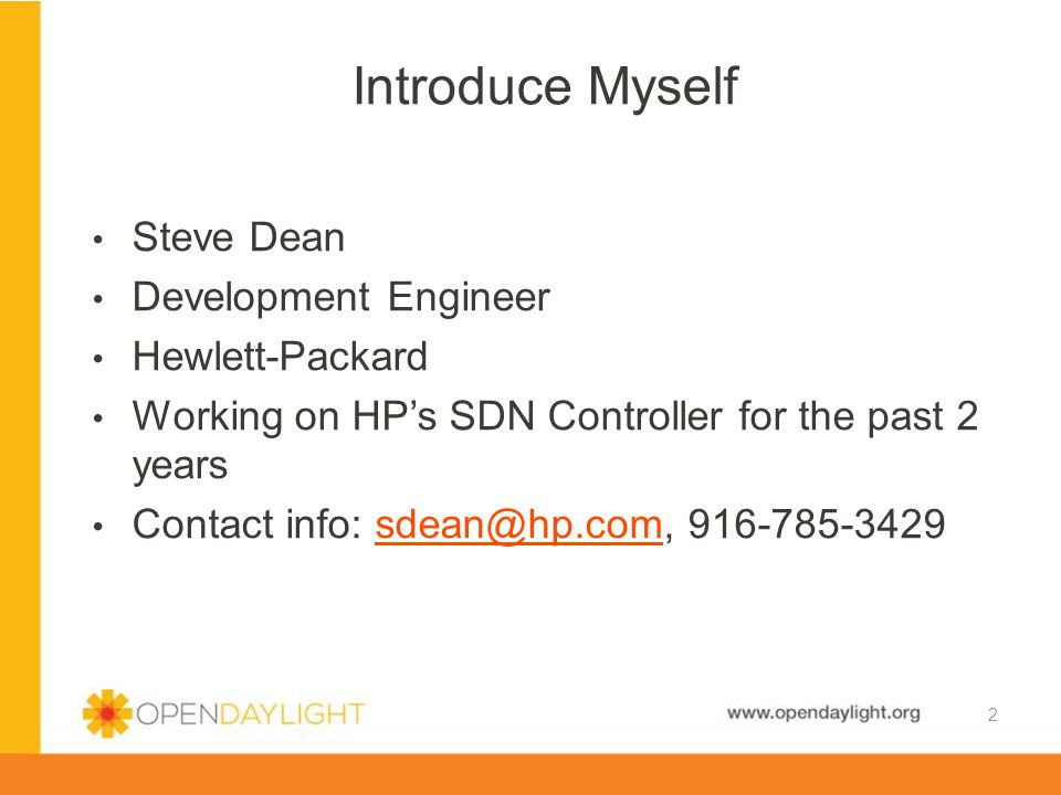 www.opendaylight.org What is a Device Driver Framework Use-cases to illustrate the concept High level description of HP's design Discussion, Q&A Agenda 3