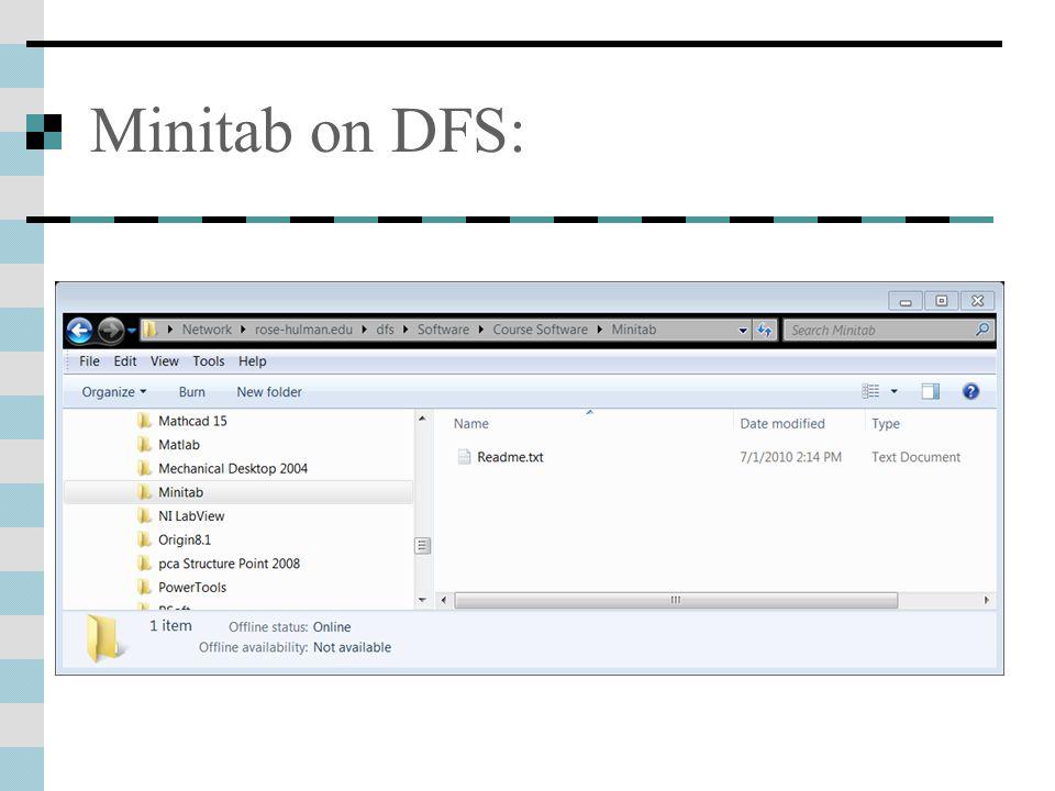 Minitab on DFS: