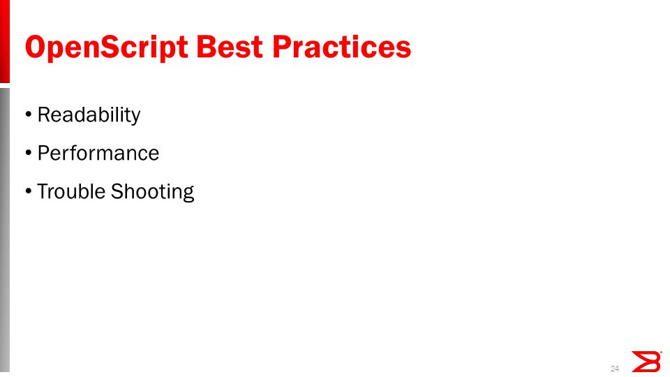 OpenScript Best Practices Readability Performance Trouble Shooting 24