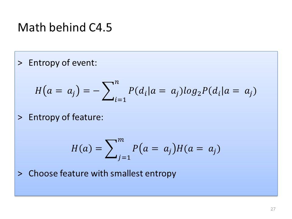 Math behind C4.5 27