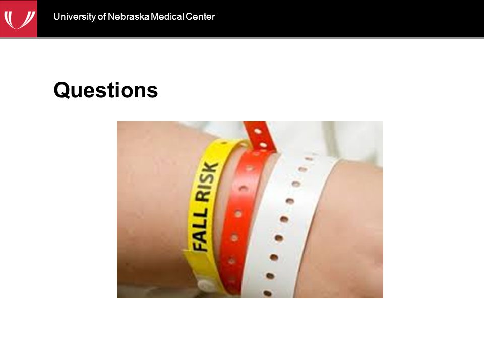 Questions University of Nebraska Medical Center