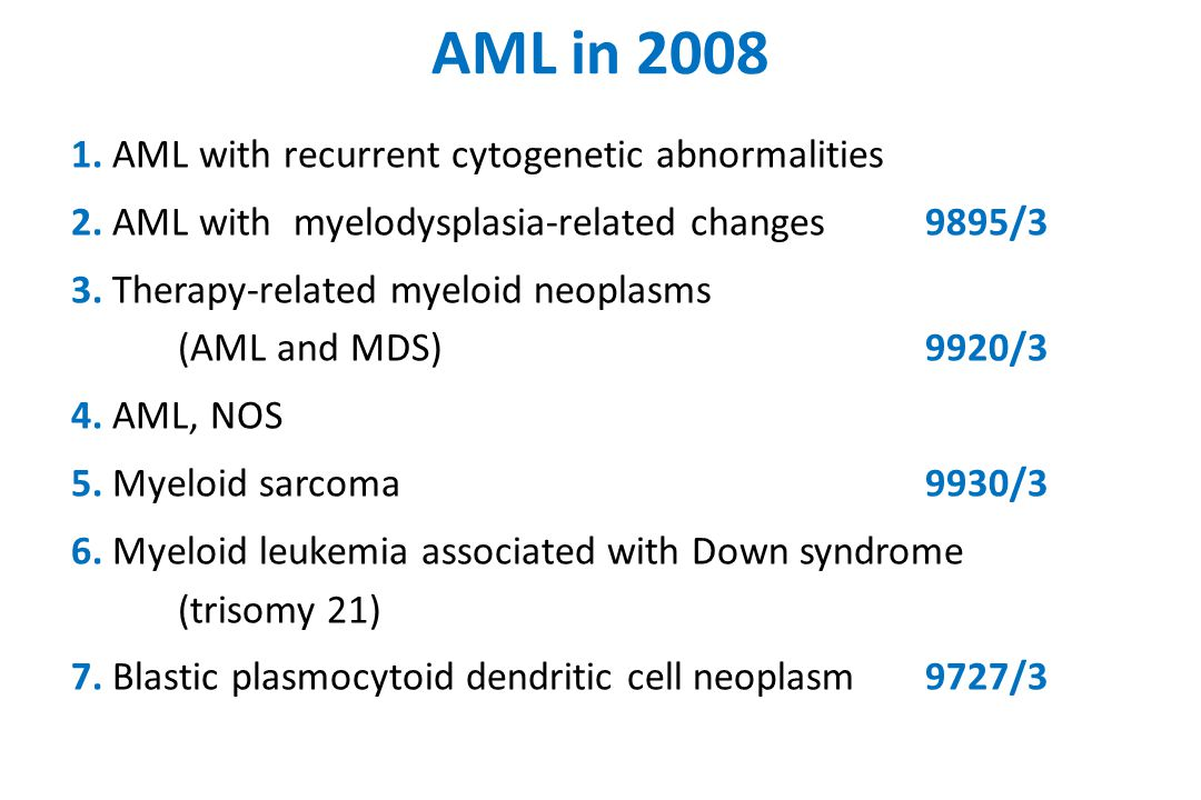 AML in 2008 1. AML with recurrent cytogenetic abnormalities 2.
