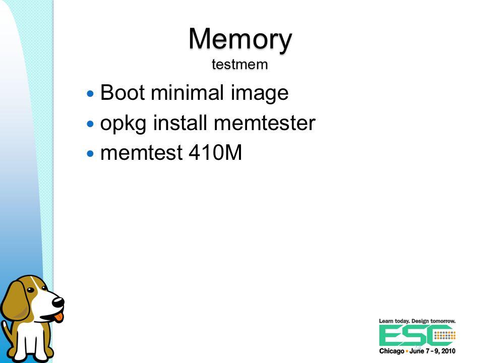 Memory testmem Boot minimal image opkg install memtester memtest 410M 24