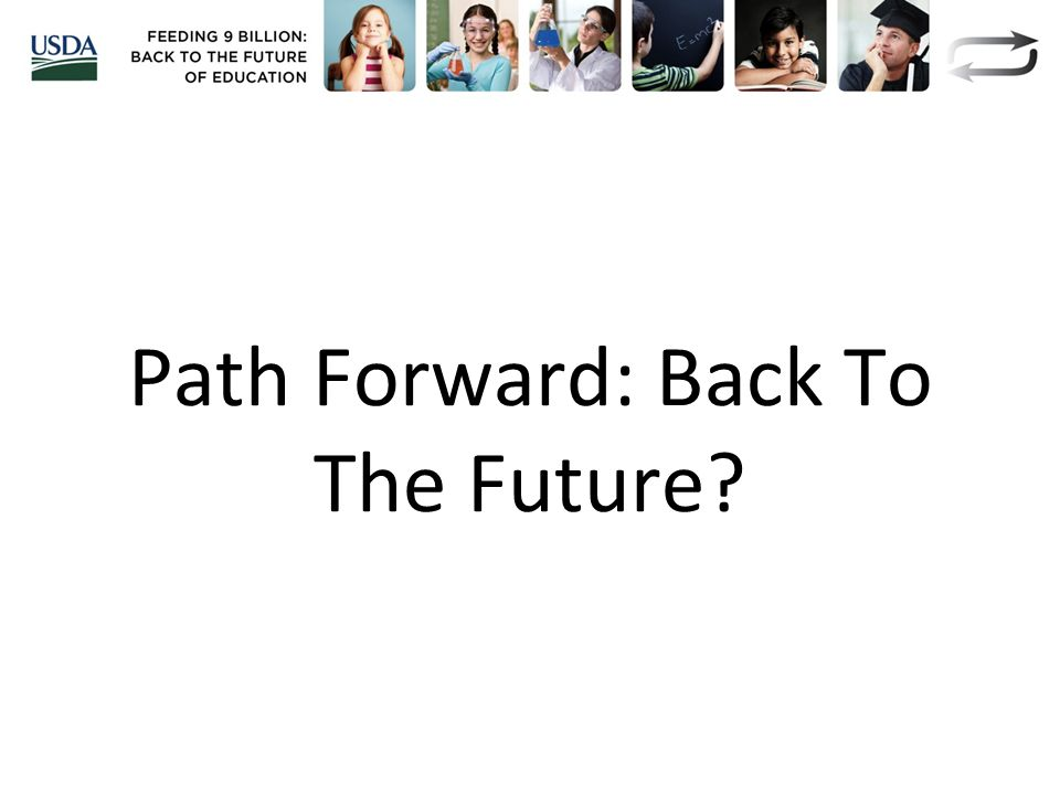 Path Forward: Back To The Future