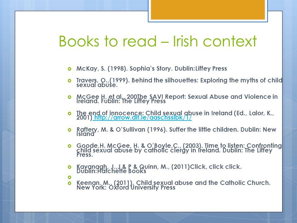 Books to read – Irish context  McKay, S. (1998).