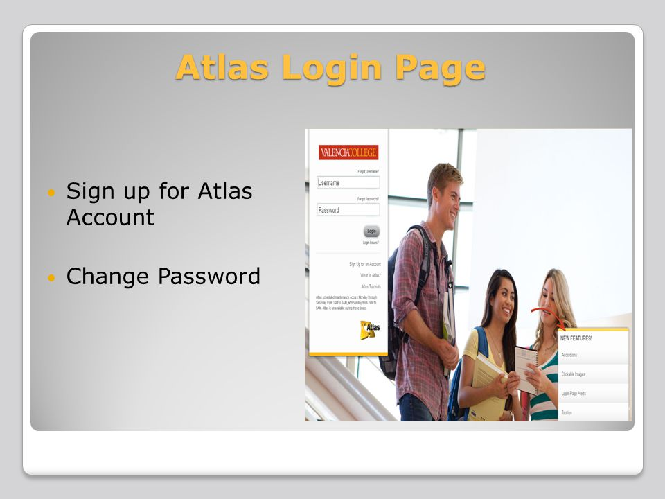 Atlas Account Sign Up Process Personal Information Secret Question & Answer Creation Strong Password Creation Reset Password Process Personal Information Answer Secret Question New Strong Password