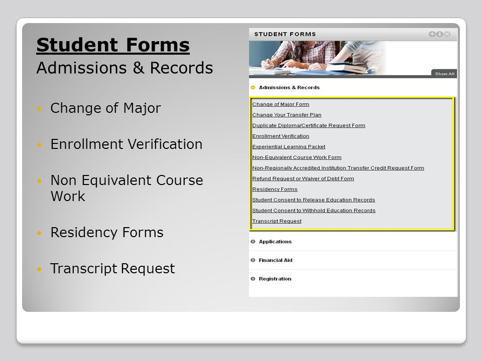 Student Forms Admissions & Records Change of Major Enrollment Verification Non Equivalent Course Work Residency Forms Transcript Request