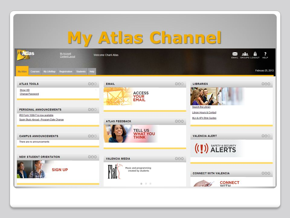 Atlas Tool VID access Change password E-Mail New Student Orientation Group Channel View Current Groups Search Group List View Group Activity