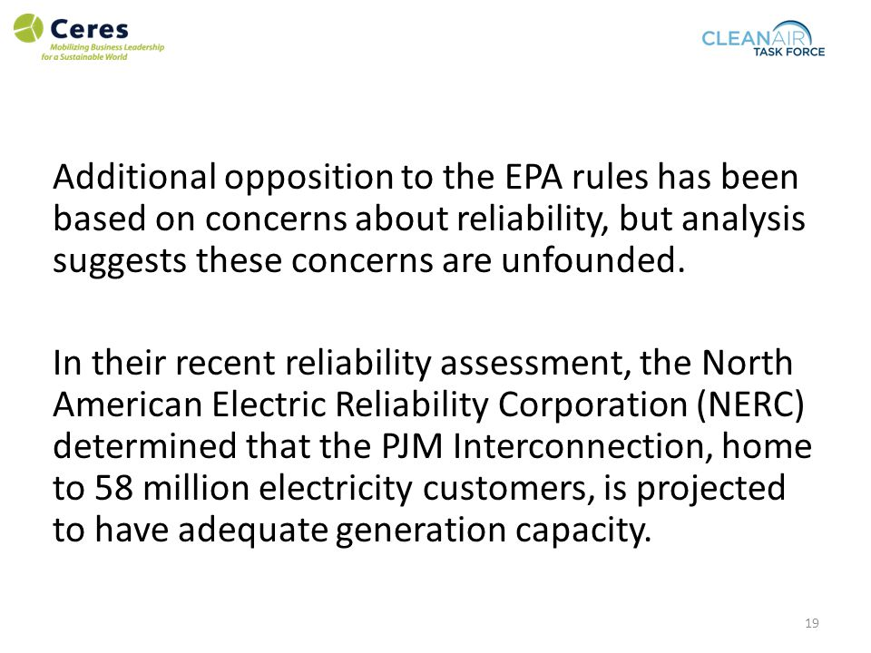 Additional opposition to the EPA rules has been based on concerns about reliability, but analysis suggests these concerns are unfounded.