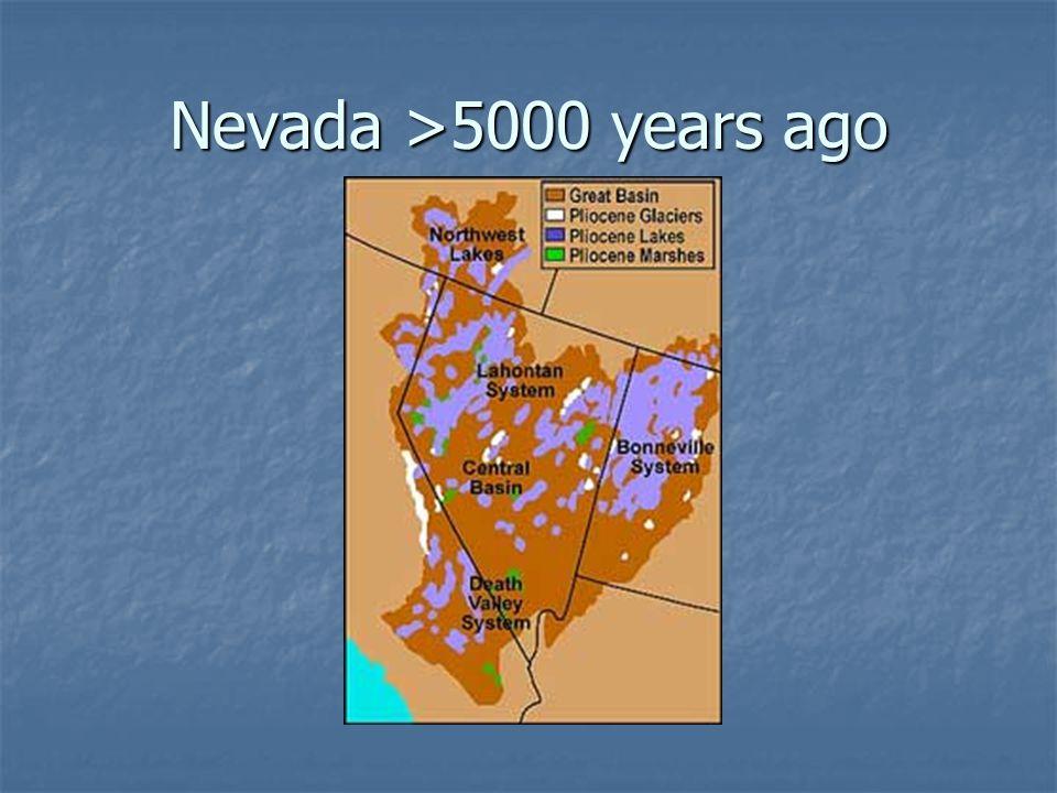 Nevada >5000 years ago