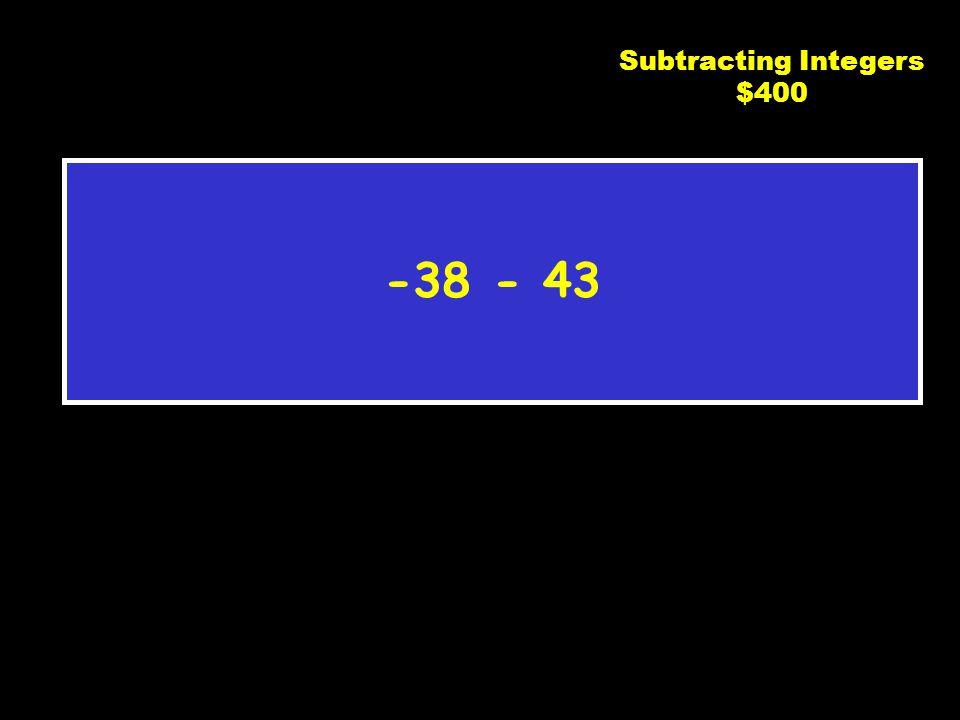 C2 $300 - 14 Subtracting Integers $300