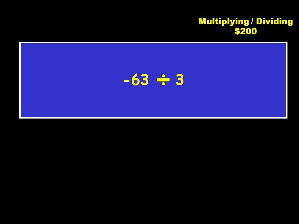 C3 $100 85 Multiplying / Dividing $100