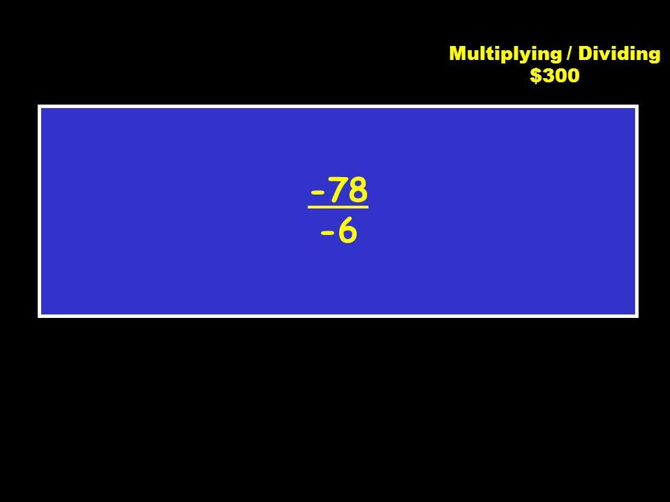 C3 $200 -21 Multiplying / Dividing $200