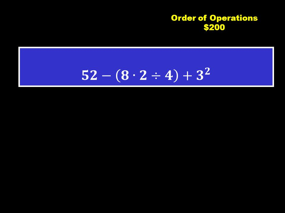 C4 $100 Order of Operations $100
