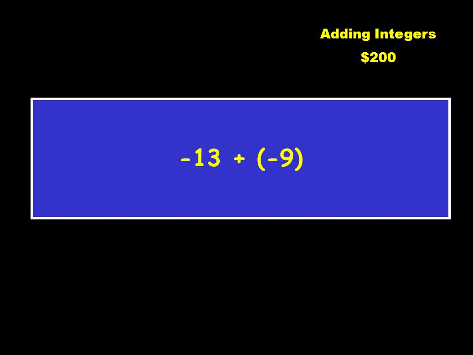 4 Adding Integers $100