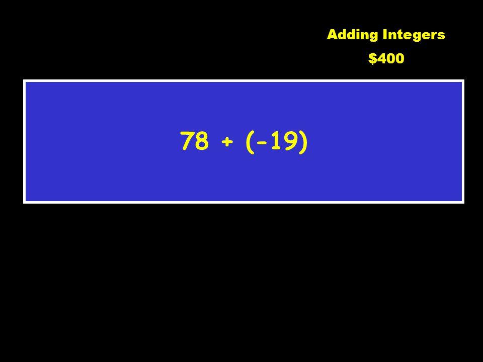 3 Adding Integers $300