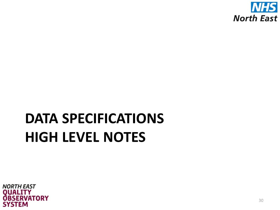 DATA SPECIFICATIONS HIGH LEVEL NOTES 30