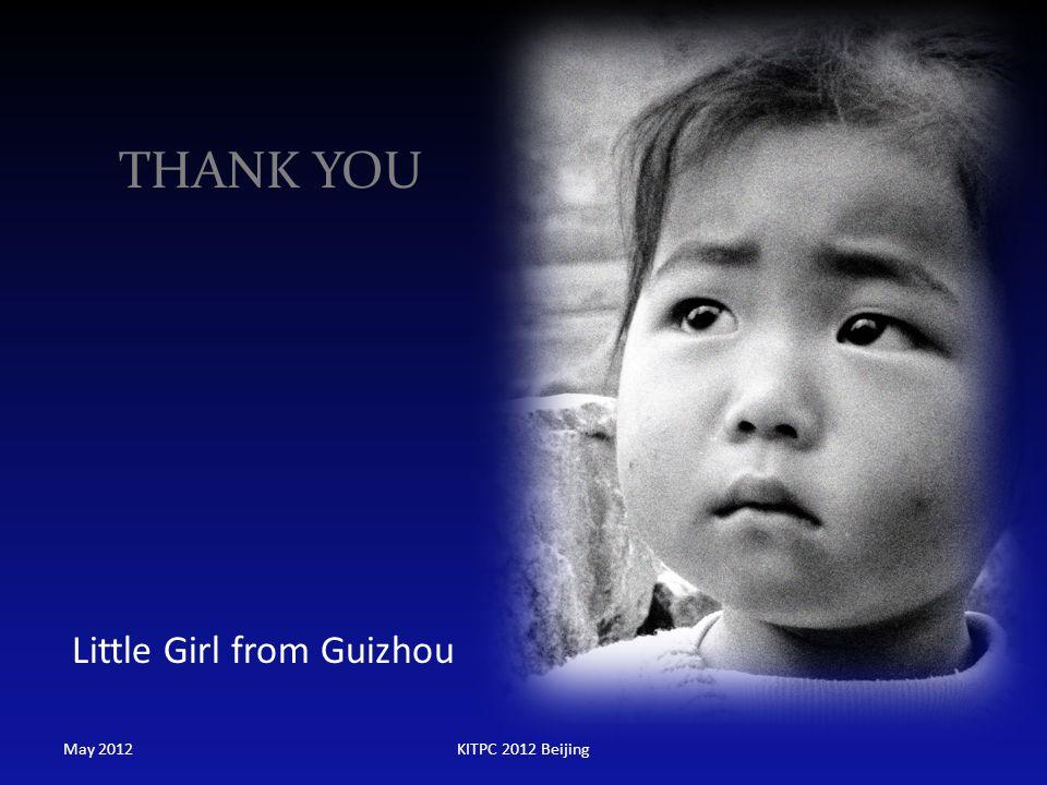 THANK YOU Little Girl from Guizhou May 2012KITPC 2012 Beijing