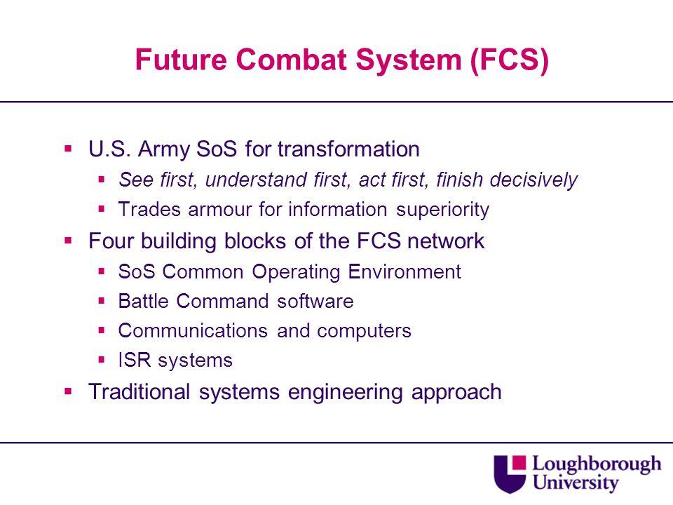 Future Combat System (FCS)  U.S.