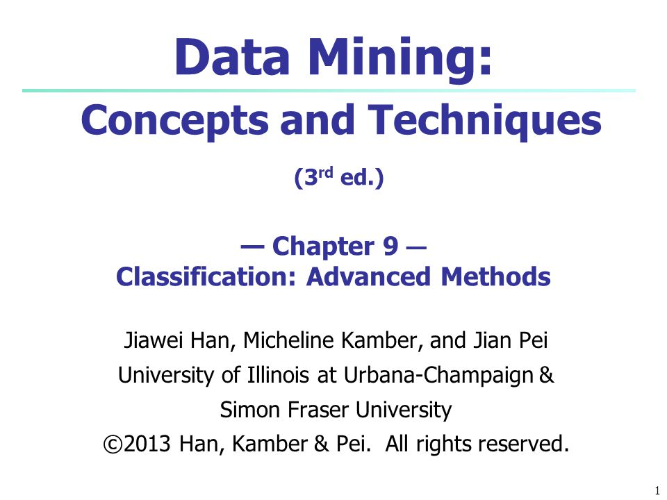 22 SVM—History and Applications Vapnik and colleagues (1992)—groundwork from Vapnik & Chervonenkis' statistical learning theory in 1960s Features: training can be slow but accuracy is high owing to their ability to model complex nonlinear decision boundaries (margin maximization ) Used for: classification and numeric prediction Applications: handwritten digit recognition, object recognition, speaker identification, benchmarking time-series prediction tests