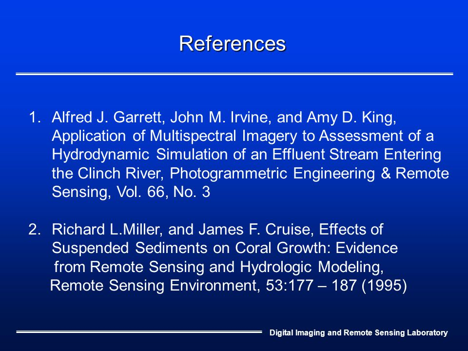 Digital Imaging and Remote Sensing Laboratory References 1.Alfred J.
