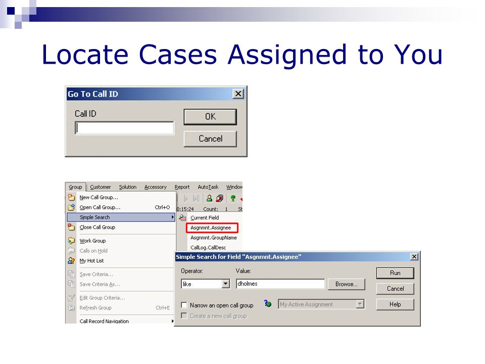 Locate Cases Assigned to You