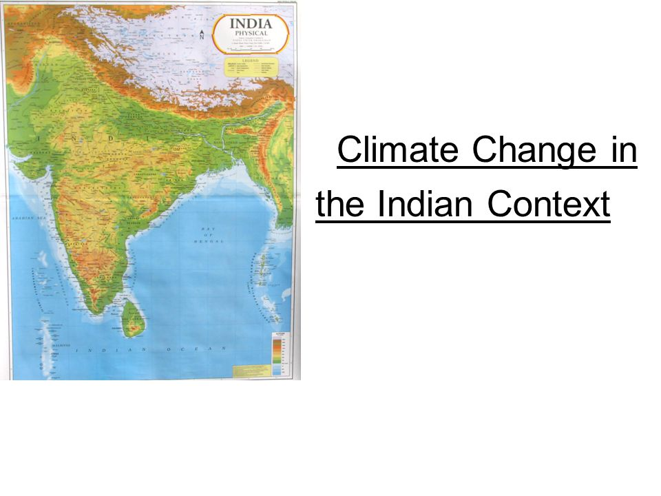 Climate Change in the Indian Context