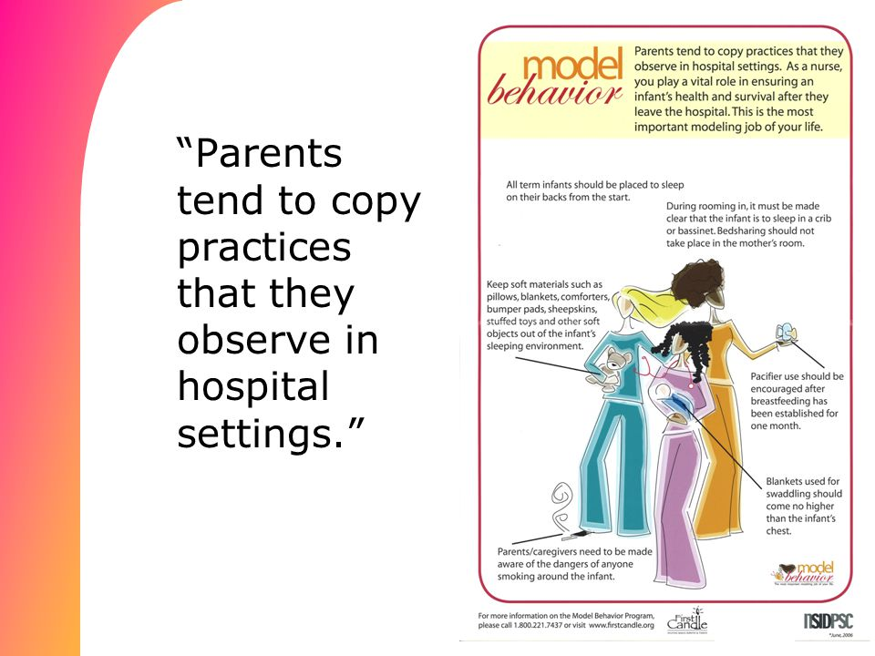 Parents tend to copy practices that they observe in hospital settings.