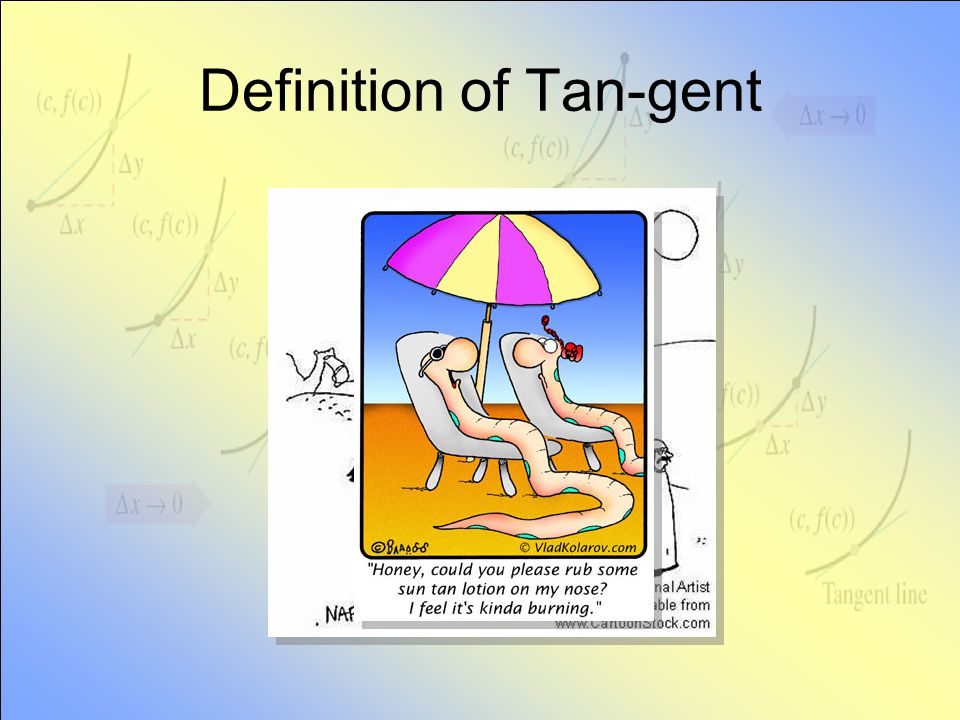 Definition of Tan-gent