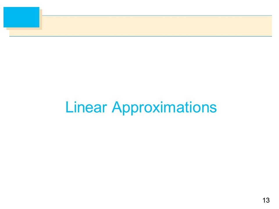 13 Linear Approximations