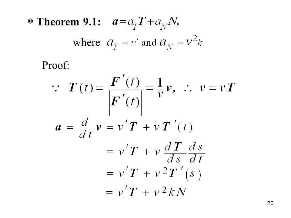 20 ◎ Theorem 9.1: where Proof: