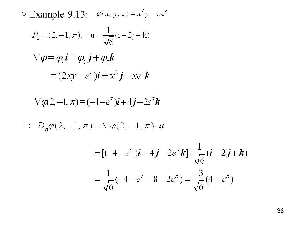 38 ○ Example 9.13: