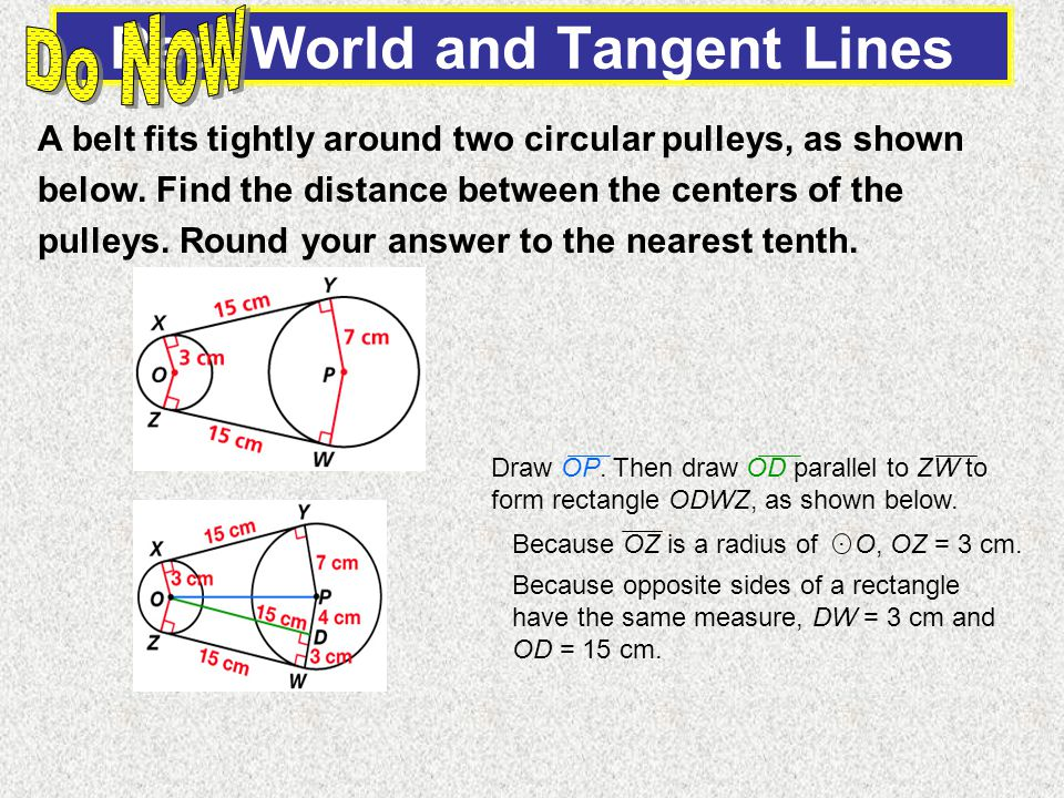 OD 2 + PD 2 = OP 2 Pythagorean Theorem 15 2 + 4 2 = OP 2 Substitute.