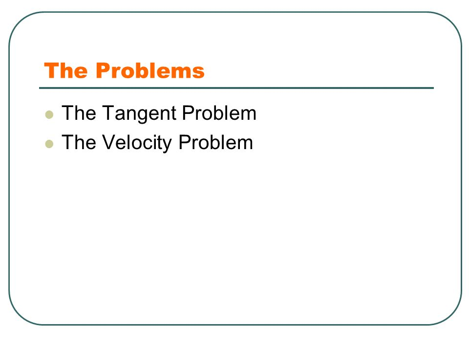 Review and Preview Example 1 and 2 show that in order to solve the tangent and velocity problems we must be able to find limits.