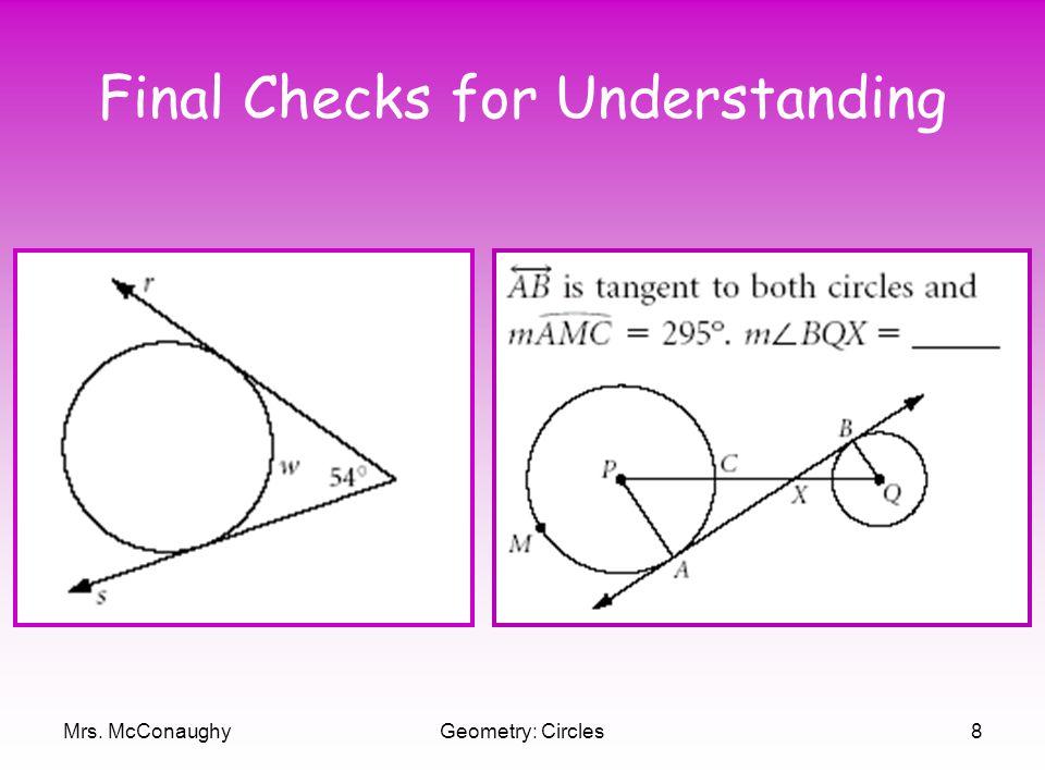 Mrs. McConaughyGeometry: Circles8 Final Checks for Understanding