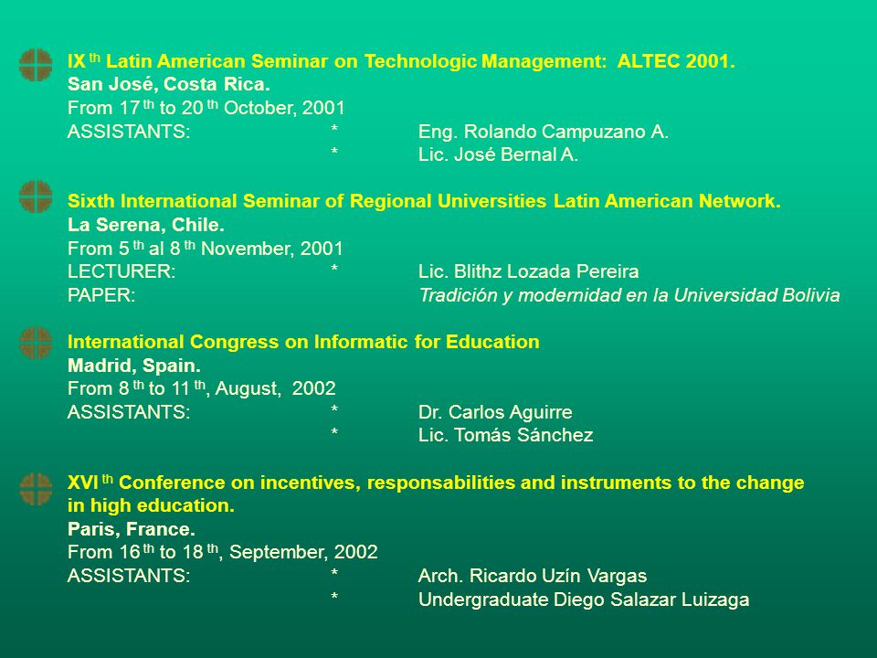 IX th Latin American Seminar on Technologic Management: ALTEC 2001.