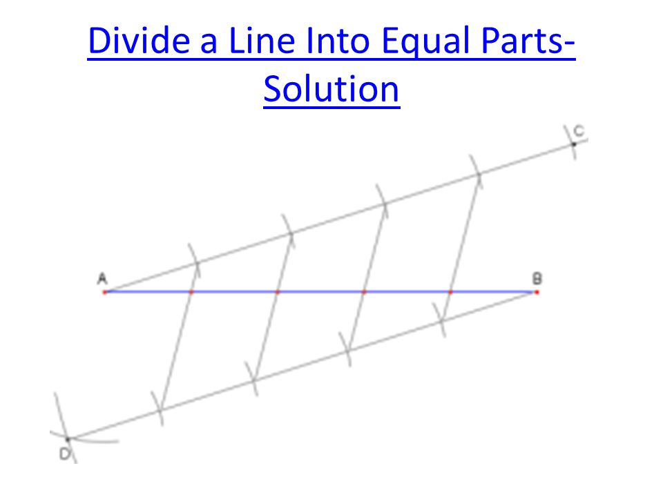 Divide a Line Into Equal Parts- Solution