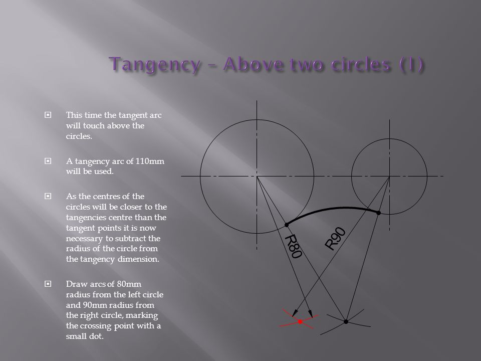 This time the tangent arc will touch above the circles.  A tangency arc of 110mm will be used.  As the centres of the circles will be closer to th