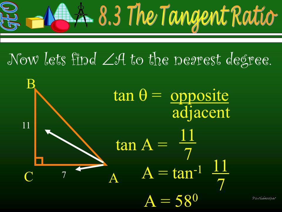   Solve right triangle ABC if b=32,  A=25 o, and  C=90 o a b=32 c = 25 o = 90 o = 65 o A B C c =15 32 AA BB CC Pardekooper We will find c t