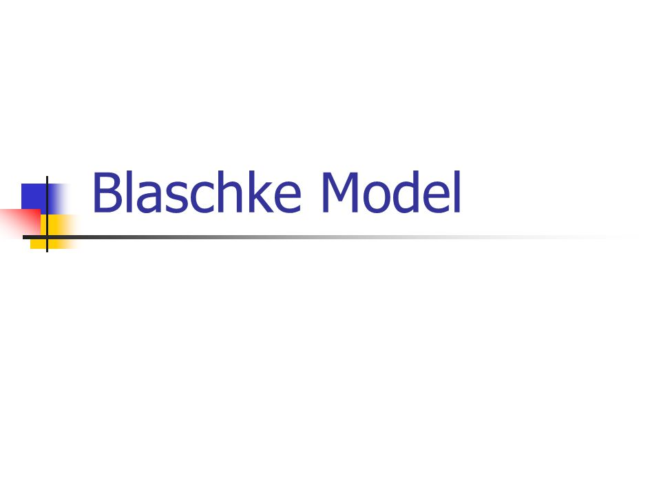 Blaschke Model